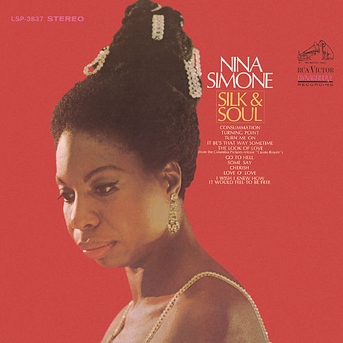 Silk & Soul by Nina Simone