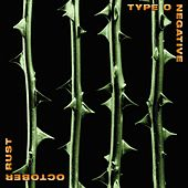 October Rust by Type O Negative