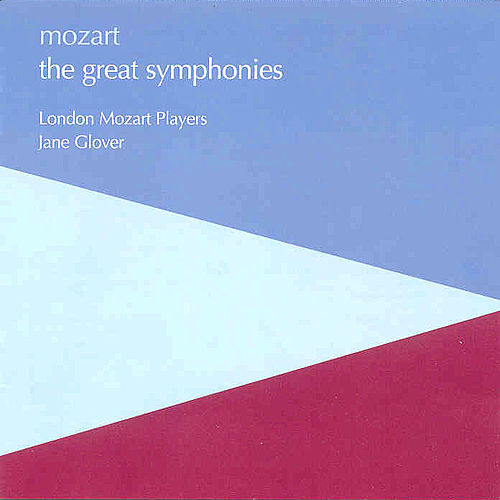 Mozart: The Great Symphonies  by Wolfgang Amadeus Mozart
