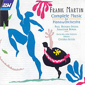 Martin: Piano Concertos; Danse For 2 Pianos; Ballade  by Frank Martin
