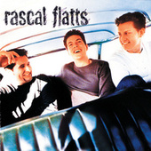 Rascal Flatts by Rascal Flatts