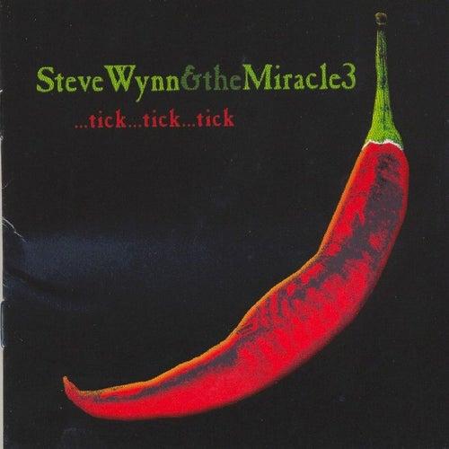 ...tick...tick...tick by Steve Wynn