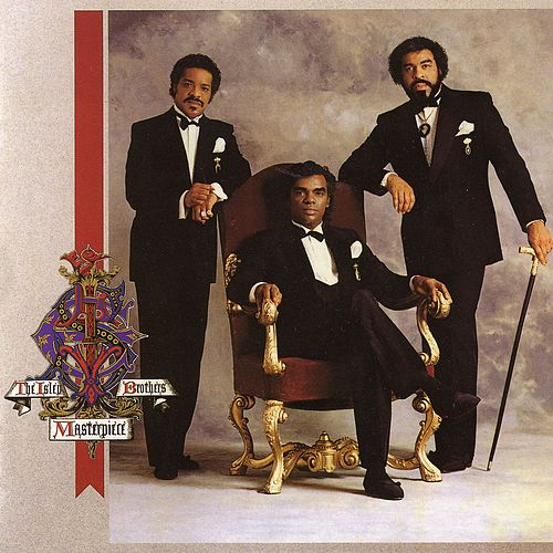 Masterpiece by The Isley Brothers