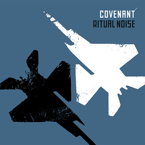 Ritual Noise by Covenant (Techno)
