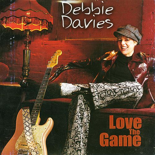 Love the Game by Debbie Davies