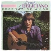 Escenas De Amor by Jose Feliciano