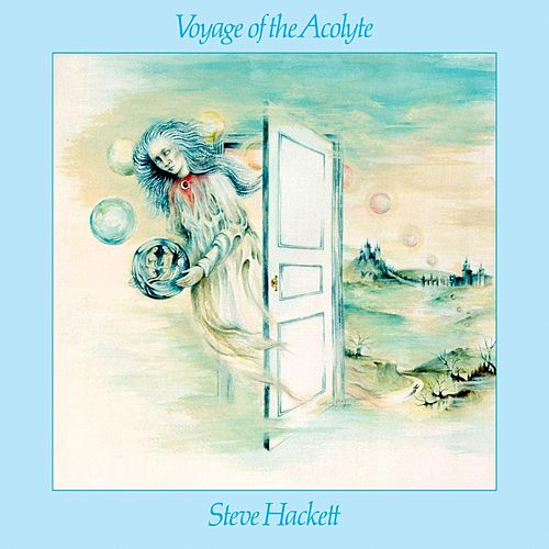 Voyage Of The Acolyte by Steve Hackett