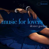 Music For Lovers by Dexter Gordon