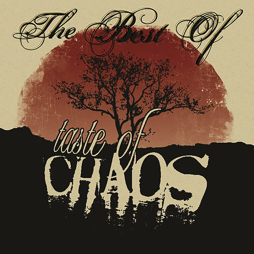 The Best Of Taste Of Chaos by Various Artists
