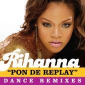 Pon De Replay by Rihanna