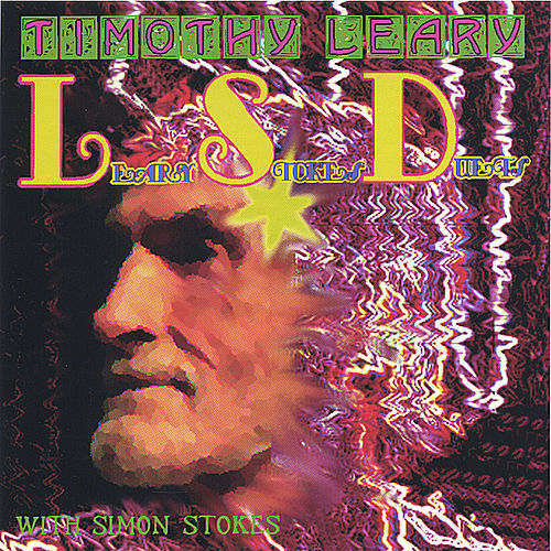 LSD (Leary Stokes Duets) von Timothy Leary