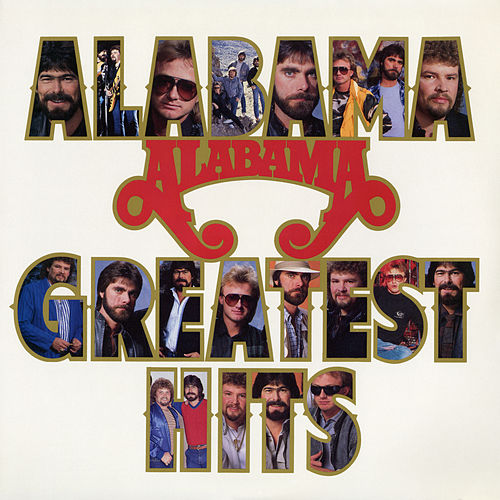 Greatest Hits by Alabama