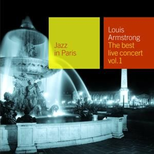 Jazz In Paris: The Best Live Concert Vol. 1 by Louis Armstrong
