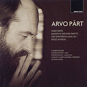 Stabat Mater/Magnifiat and Nunc Dimittis by Arvo Part