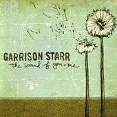 The Sound of You and Me by Garrison Starr