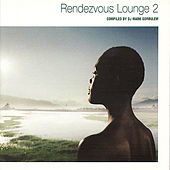 Rendezvous Lounge 2 by Various Artists