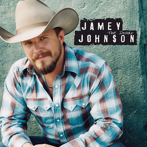 The Dollar by Jamey Johnson