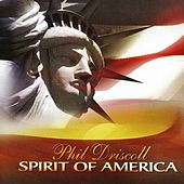 Spirit Of America by Phil Driscoll