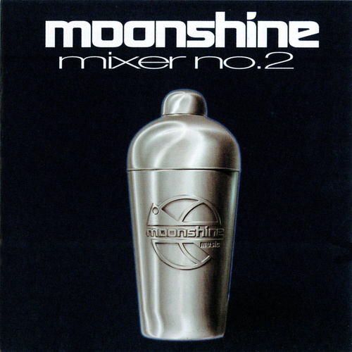 Moonshine Mixer No. 2 by Various Artists