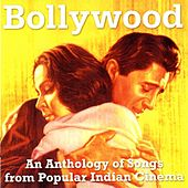 Bollywood: Songs From Popular Indian Cinema by Various Artists