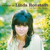 The Best Of Linda Ronstadt - The Capitol Years by Linda Ronstadt