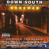 Down South Rap, R&B (Screwed) by Various Artists