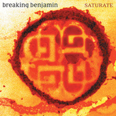 Saturate by Breaking Benjamin