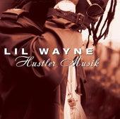 Hustler Musik by Lil Wayne