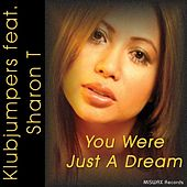 You Were Just A Dream by Klubjumpers