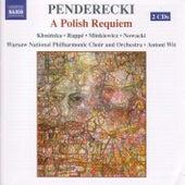 Penderecki: A Polish Requiem by Krzysztof Penderecki