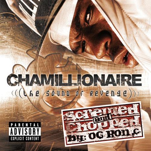 The Sound Of Revenge Chopped And Screwed by Chamillionaire