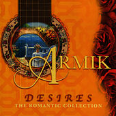 Desires, The Romantic Collection by Armik