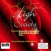 High Society Riddim by Various Artists