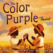 The Color Purple by The Original Broadway Cast Of 'The Color Purple'