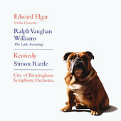 Elgar: Violin Concerto. Vaughan Williams:  The Lark Ascending by Sir Simon Rattle