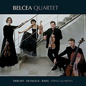 Debussy/Dutilleux/Ravel: String Quartets by Belcea Quartet