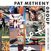 Letter from Home by Pat Metheny