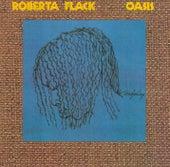 Oasis by Roberta Flack