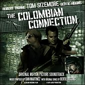 The Colombian Connection (Original Motion Picture Soundtrack) by Various Artists