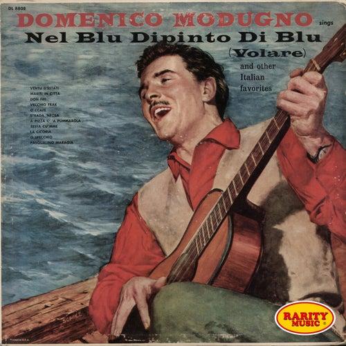 Sings nel blu dipinto di blu (Volare and other italian favorites) by Domenico Modugno