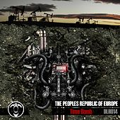 Time Bomb by The Peoples Republic of Europe