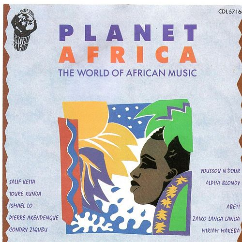 Planet Africa (The World of African Music) by Various Artists