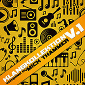 Klangkollektion, Vol. 1 (Compiled By Mick Thammer) by Various Artists