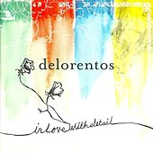 In Love With Detail by Delorentos