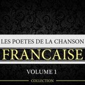 Les poètes de la chanson française, vol. 1 by Various Artists