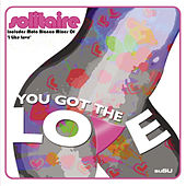 You Got The Love / I Like Love Mixes by Solitaire