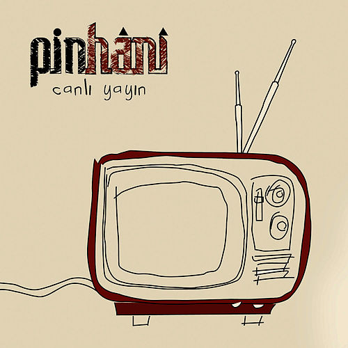 Canlı Yayın (Live) by Pinhani
