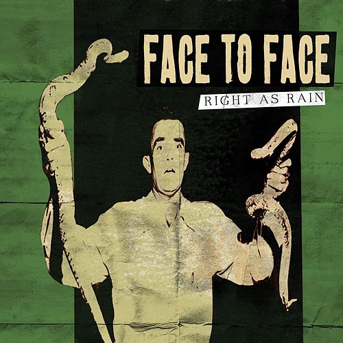 Right As Rain by Face to Face