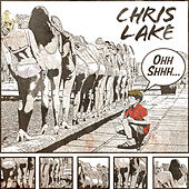 Ohh Shhh by Chris Lake