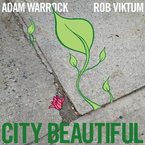 City Beautiful by Adam WarRock